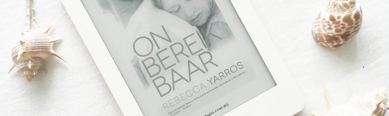 Boekrecensie: Rebecca Yarros - Onbereikbaar
