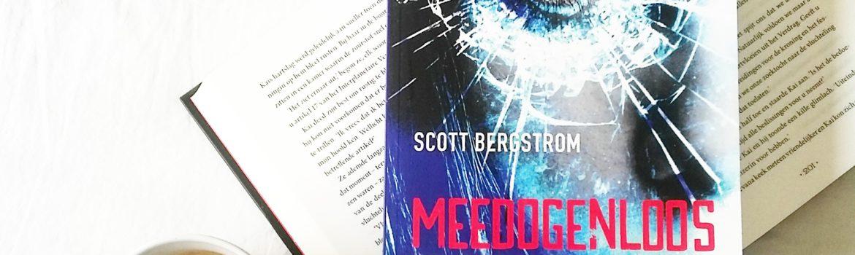 Boekrecensie: Scott Bergstrom - Meedogenloos