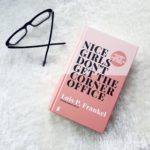 Boekrecensie: Lois P. Frankel – Nice Girls Don't Get The Corner Office