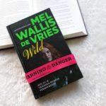 Boekrecensie: Mel Wallis de Vries – Wild